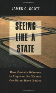 The best books on Failed States - Seeing Like a State by James C Scott