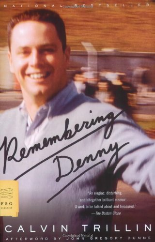 Calvin Trillin recommends the best Memoirs - Remembering Denny by Calvin Trillin