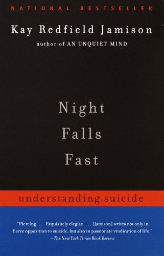 Books About Suicide - Night Falls Fast by Kay Redfield Jamison
