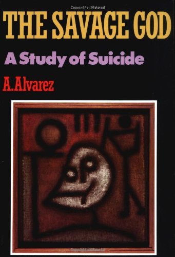 Books About Suicide - The Savage God by Al Alvarez