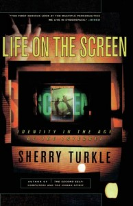 The best books on Virtual Living - Life on the Screen by Sherry Turkle