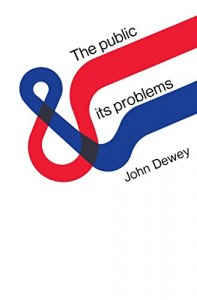 The best books on Failed States - The Public and Its Problems by John Dewey