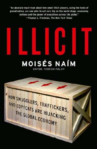 The best books on Failed States - Illicit by Moises Naim