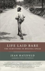 The best books on The Rwandan Genocide - Life Laid Bare by Jean Hatzfeld