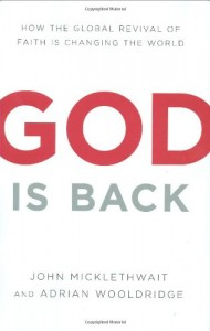 The best books on God - God Is Back by John Micklethwait, Adrian Wooldridge