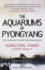 The best books on North Korea - Aquariums of Pyongyang by Kang Chol-Hwan & Pierre Rigoulot