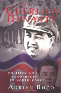The best books on North Korea - The Guerilla Dynasty by Adrian Buzo