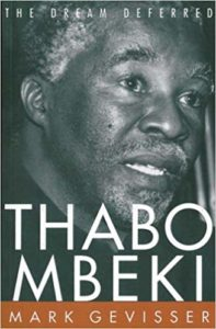 The best books on South Africa - Thabo Mbeki: The Dream Deferred by Mark Gevisser