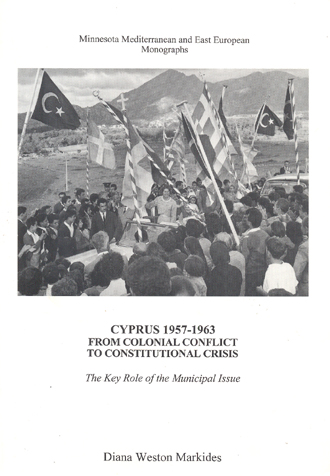 The best books on Divided Cities - Cyprus 1957-1963: From Colonial Conflict to Constitutional Crisis by Diana Weston Markides