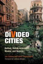 Divided Cities by Jon Calame & Jon Calame, Esther Charlesworth