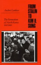 The best books on North Korea - From Stalin to Kim Il Song by Andrei Lankov