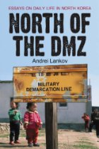 The best books on North Korea - North of the DMZ by Andrei Lankov