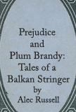 The best books on South Africa - Prejudice and Plum Brandy by Alec Russell