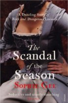 The best books on The Enlightenment - The Scandal of the Season by Sophie Gee