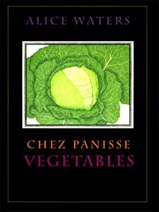 The best books on Favourite Cookbooks - Chez Panisse Vegetable by Alice Waters