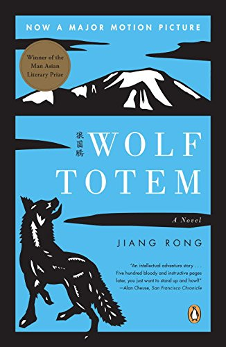 The best books on China's Environmental Crisis - Wolf Totem by Jiang Rong