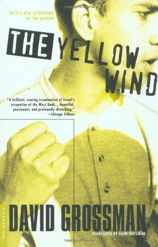 The best books on Perspectives Israel and Palestine - The Yellow Wind by David Grossman
