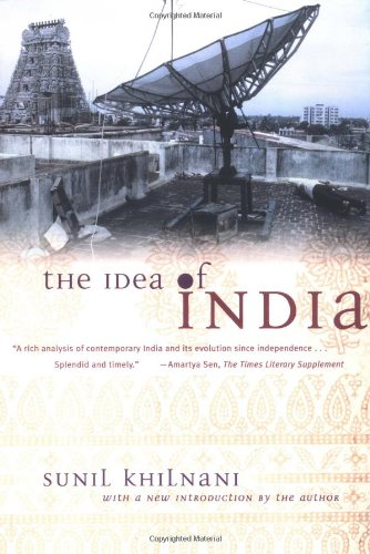 The best books on India - The Idea of India by Sunil Khilnani
