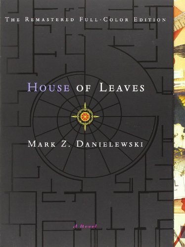 Jessica Pressman recommends the best Electronic Literature - House of Leaves by Mark Z. Danielewski
