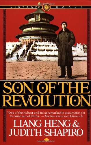 The best books on Popular Protest in China - Son of the Revolution by Liang Heng, Judith Shapiro