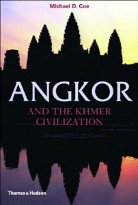 The best books on Cambodia - Angkor and the Khmer Civilization (Ancient Peoples and Places) by Michael D. Coe