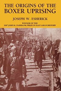 The best books on Popular Protest in China - The Origins of the Boxer Uprising by Joseph W. Esherick