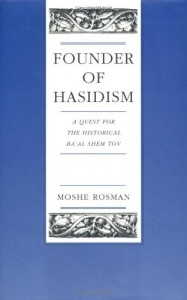 The best books on Jewish History - Founder of Hasidism by Murray Jay Rosman