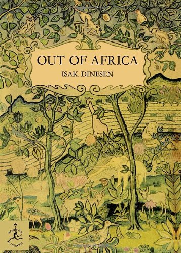 The best books on The Diplomat's Wife - Out of Africa by Isak Dinesen