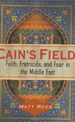The best books on Perspectives Israel and Palestine - Cain's Field by Matt Rees