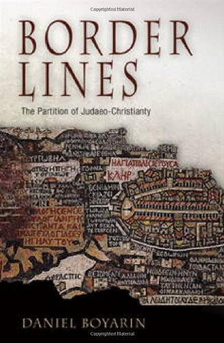 The best books on Jewish History - Border Lines by Daniel Boyarin