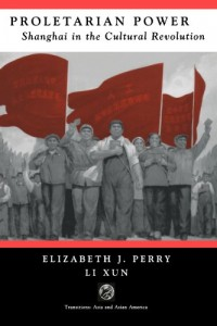 The best books on Popular Protest in China - Proletarian Power by Elizabeth Perry & Elizabeth Perry and Li Xun