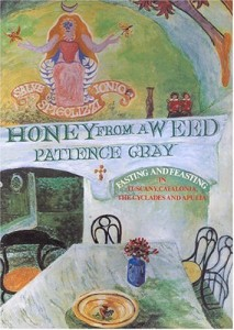 The best books on Favourite Cookbooks - Honey From A Weed by Patience Gray