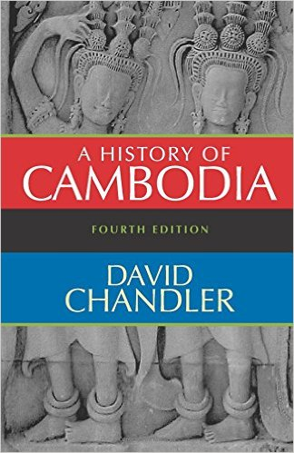 The best books on Cambodia - A History of Cambodia by David Chandler