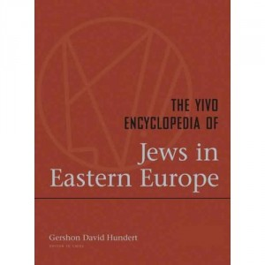 The best books on Jewish History - The YIVO Encyclopedia of Jews in Eastern Europe by Gershon Hundert