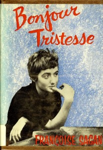 The best books on Glamour - Bonjour Tristesse by Françoise Sagan