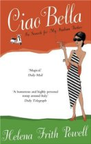 The best books on Glamour - Ciao Bella by Helena Frith Powell