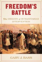 The best books on Human Rights - Freedom's Battle by Gary Bass & Gary J. Bass