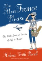 The best books on Glamour - More More France Please by Helena Frith Powell
