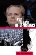 The best books on Human Rights - Stay the Hand of Vengeance by Gary Bass