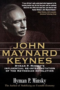 The best books on John Maynard Keynes - John Maynard Keynes by Hyman Minsky
