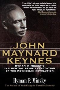 The best books on John Maynard Keynes - John Maynard Keynes by Hyman Minsky