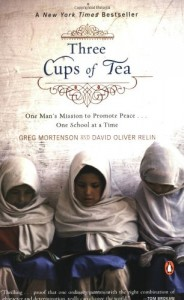 The best books on The Afghanistan-Pakistan border - Three Cups of Tea by Greg Mortenson