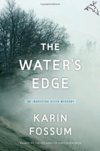 The Best Nordic Crime Fiction - The Water's Edge by Karin Fossum