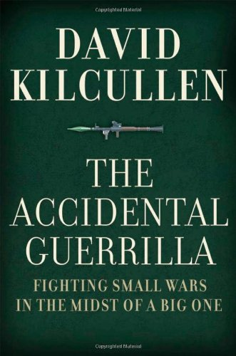 The best books on Terrorism - The Accidental Guerrilla: Fighting Small Wars in the Midst of a Big One by David Kilcullen
