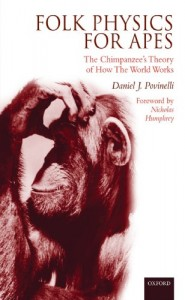 The best books on Science - Folk Physics for Apes by Daniel J. Povinelli