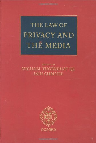 The best books on Privacy - The Law of Privacy and the Media by Oxford University Press, USA