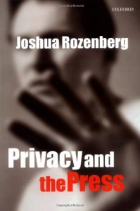 The best books on Privacy - Privacy and the Press by Joshua Rozenberg