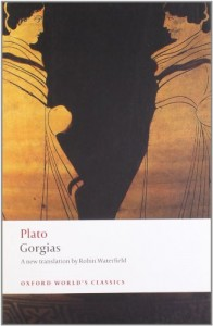 The best books on Political Spin - Gorgias by Plato