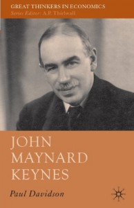 The best books on John Maynard Keynes - John Maynard Keynes by Paul Davidson