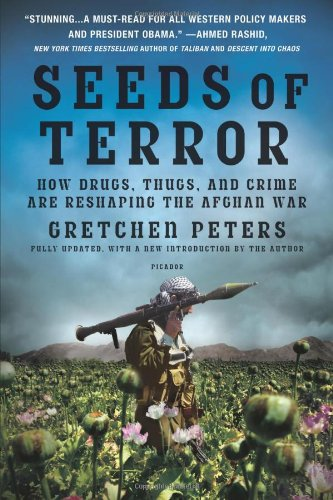 The best books on The Afghanistan-Pakistan border - The Seeds of Terror by Gretchen Peters
